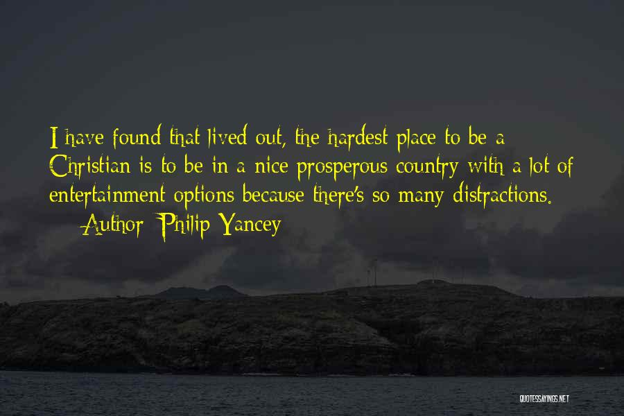 So Many Options Quotes By Philip Yancey