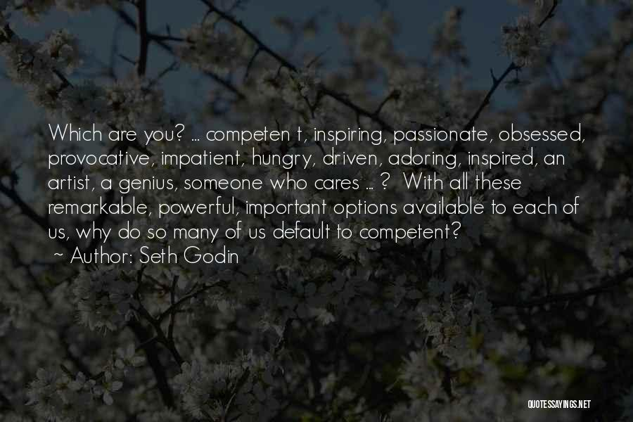 So Many Options Quotes By Seth Godin