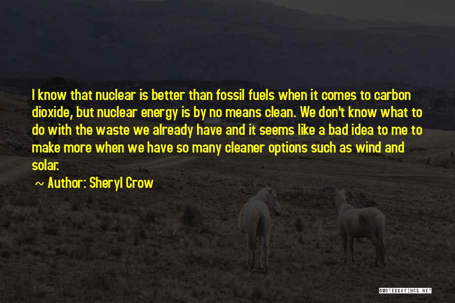 So Many Options Quotes By Sheryl Crow