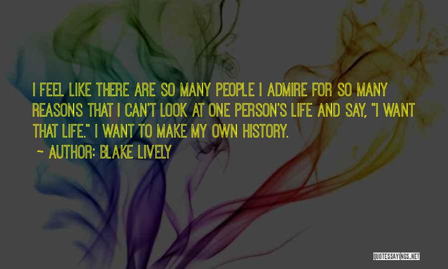 So Many Reasons Quotes By Blake Lively