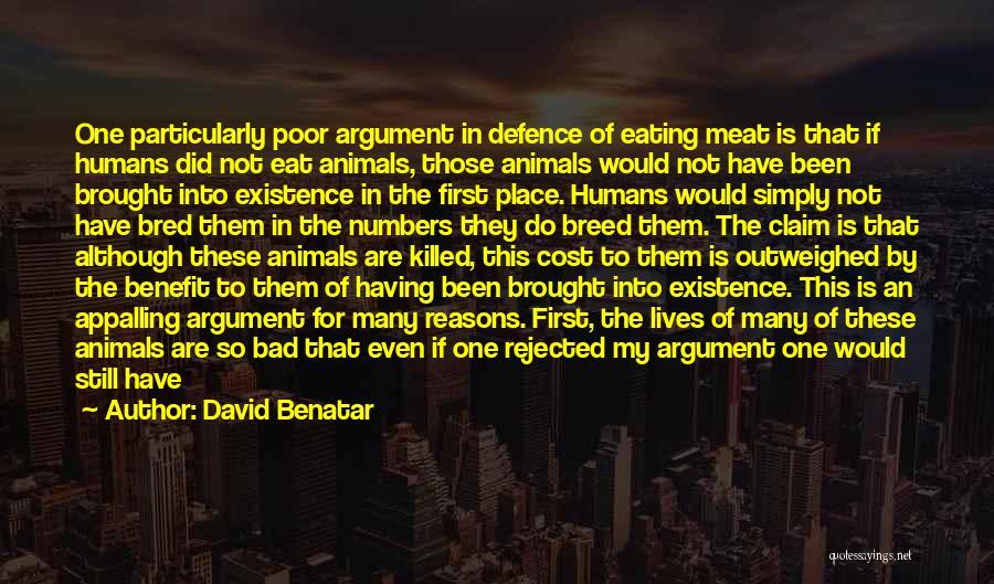 So Many Reasons Quotes By David Benatar