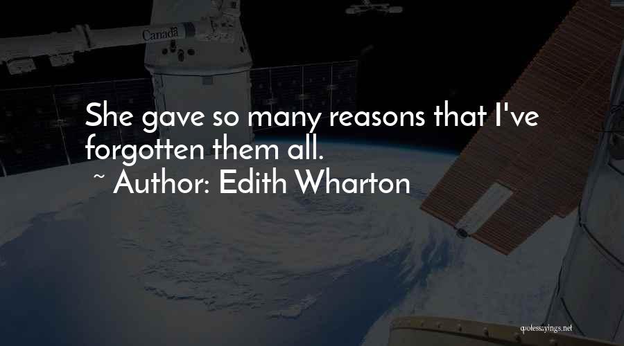 So Many Reasons Quotes By Edith Wharton