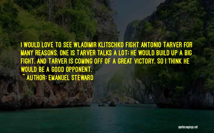 So Many Reasons Quotes By Emanuel Steward