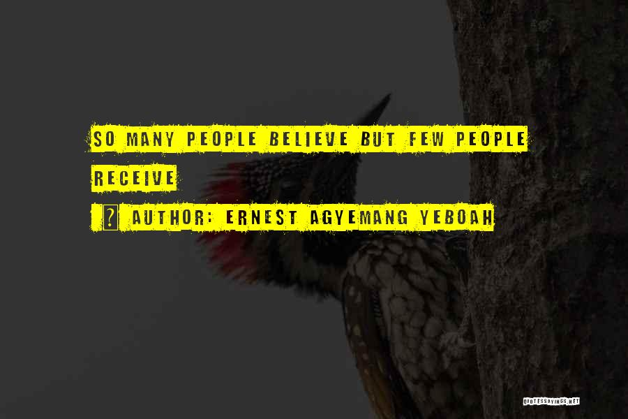 So Many Reasons Quotes By Ernest Agyemang Yeboah