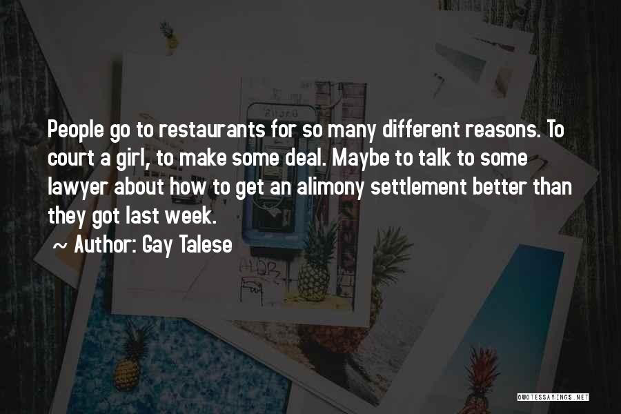 So Many Reasons Quotes By Gay Talese