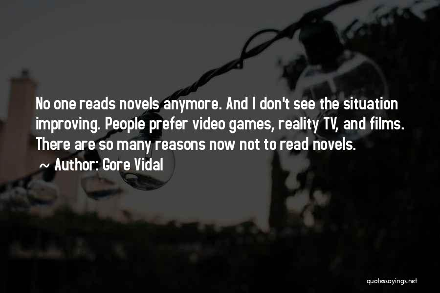 So Many Reasons Quotes By Gore Vidal