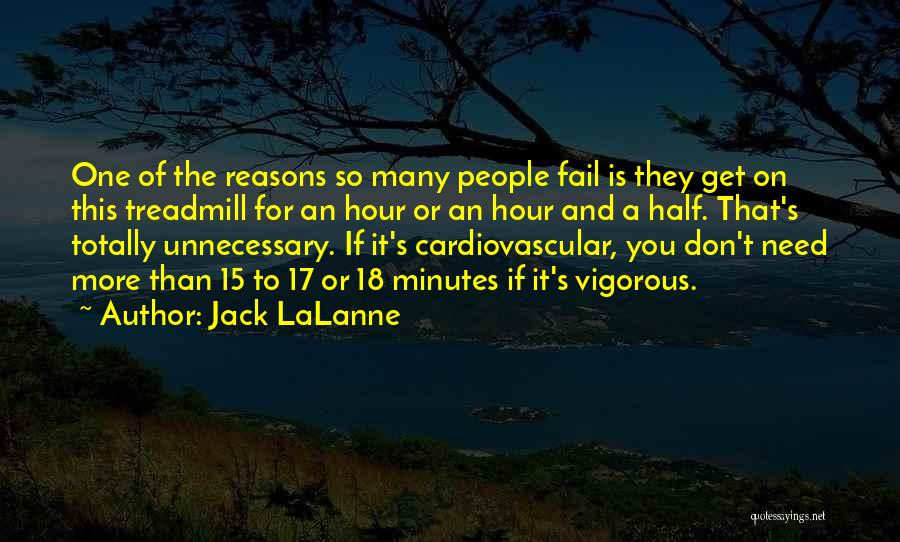 So Many Reasons Quotes By Jack LaLanne