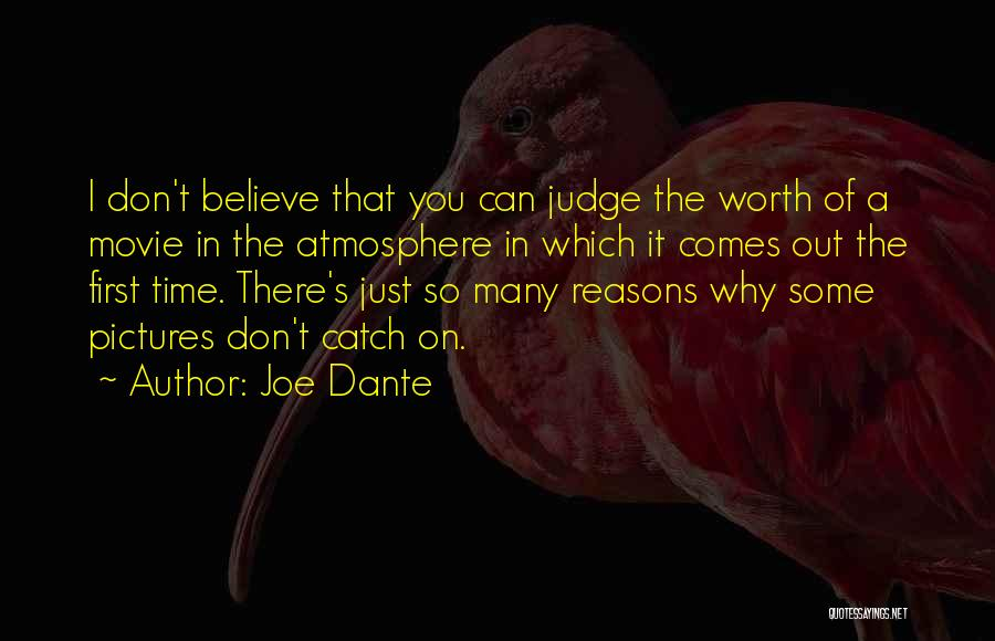 So Many Reasons Quotes By Joe Dante