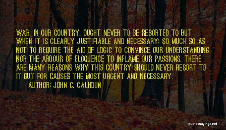 So Many Reasons Quotes By John C. Calhoun
