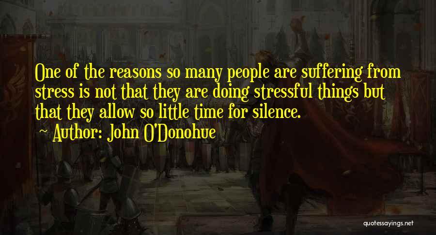 So Many Reasons Quotes By John O'Donohue