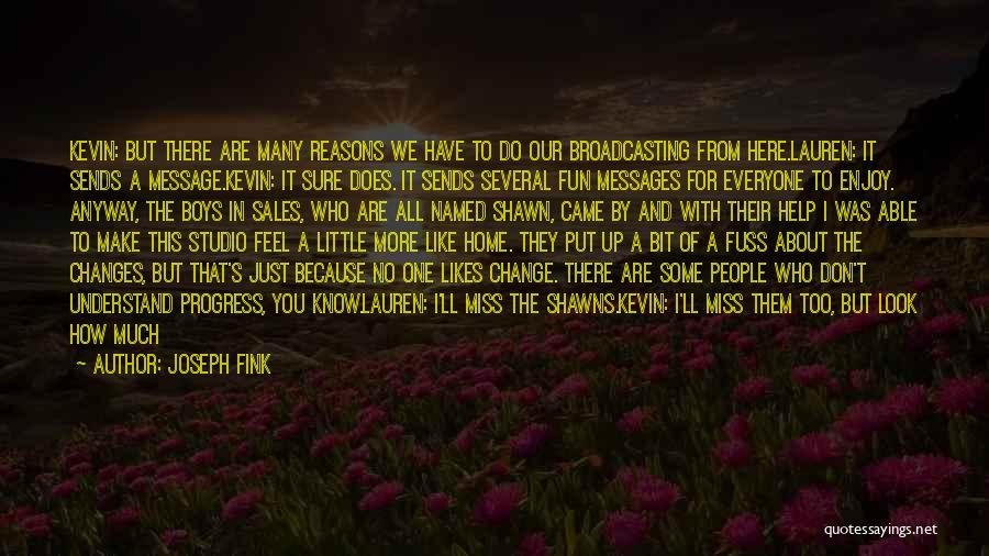 So Many Reasons Quotes By Joseph Fink