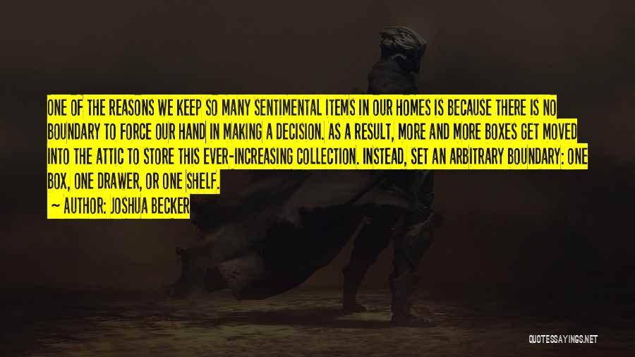 So Many Reasons Quotes By Joshua Becker