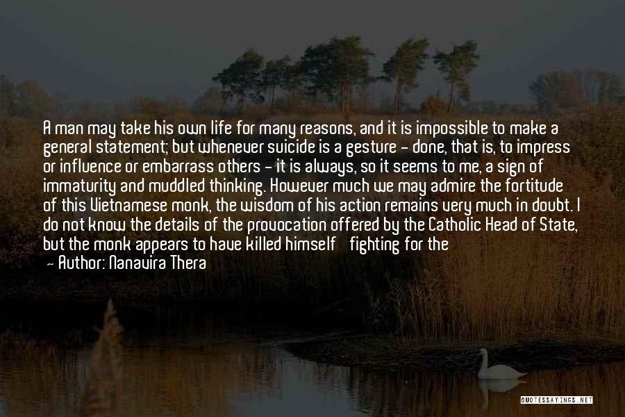 So Many Reasons Quotes By Nanavira Thera