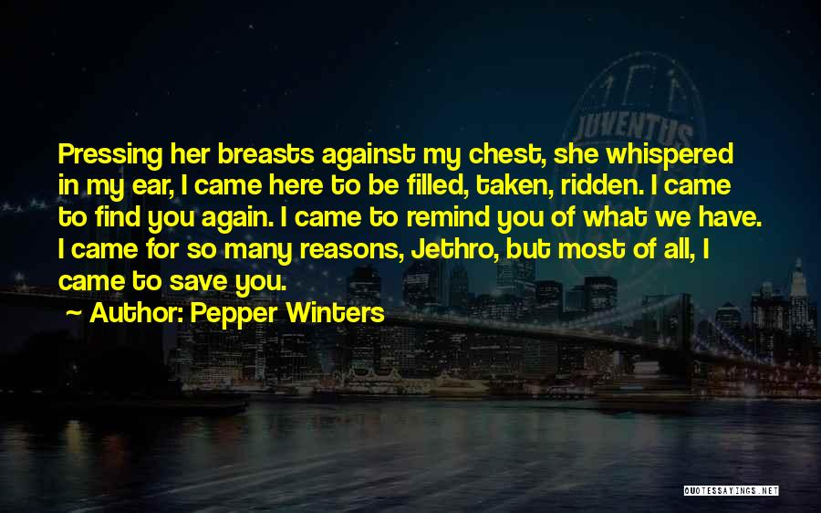 So Many Reasons Quotes By Pepper Winters