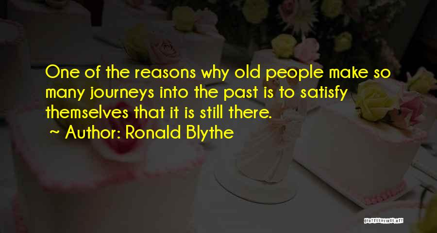 So Many Reasons Quotes By Ronald Blythe