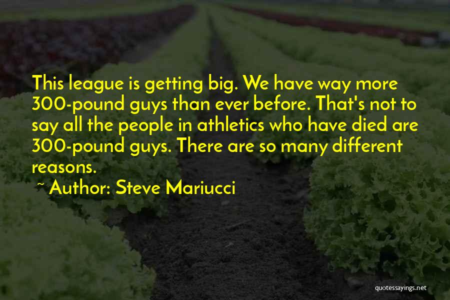 So Many Reasons Quotes By Steve Mariucci
