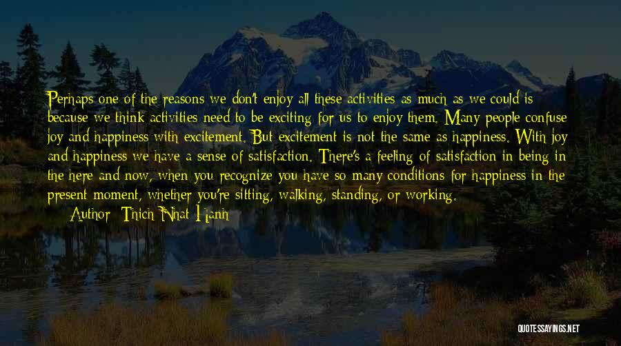So Many Reasons Quotes By Thich Nhat Hanh