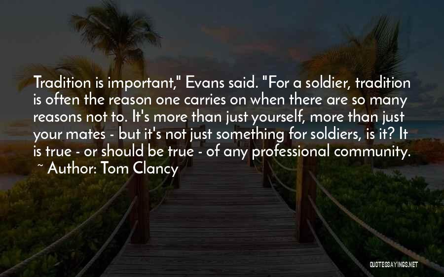 So Many Reasons Quotes By Tom Clancy
