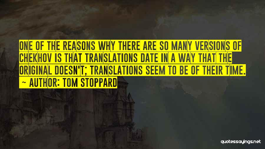 So Many Reasons Quotes By Tom Stoppard