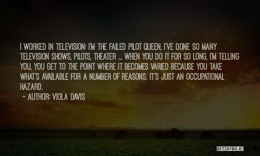 So Many Reasons Quotes By Viola Davis