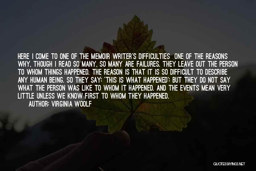 So Many Reasons Quotes By Virginia Woolf