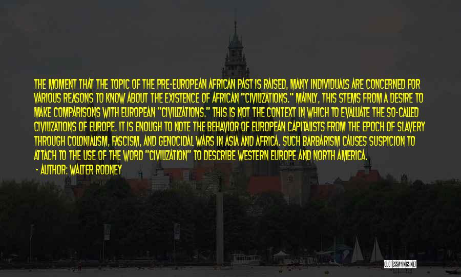 So Many Reasons Quotes By Walter Rodney