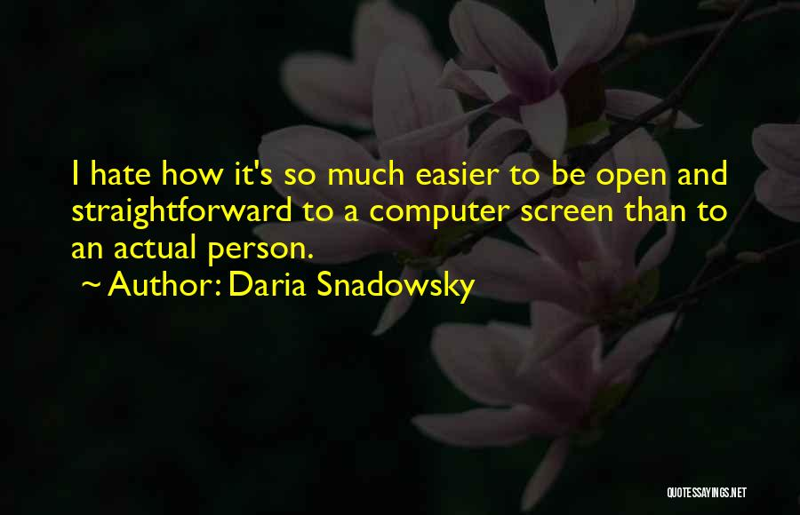 So Much Hate Quotes By Daria Snadowsky