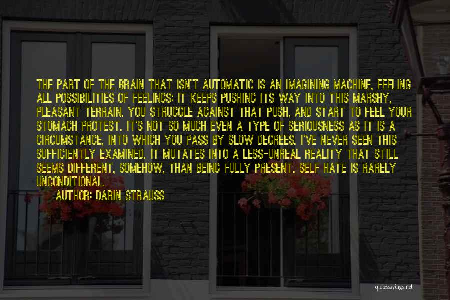 So Much Hate Quotes By Darin Strauss