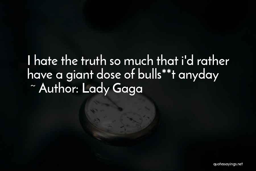 So Much Hate Quotes By Lady Gaga