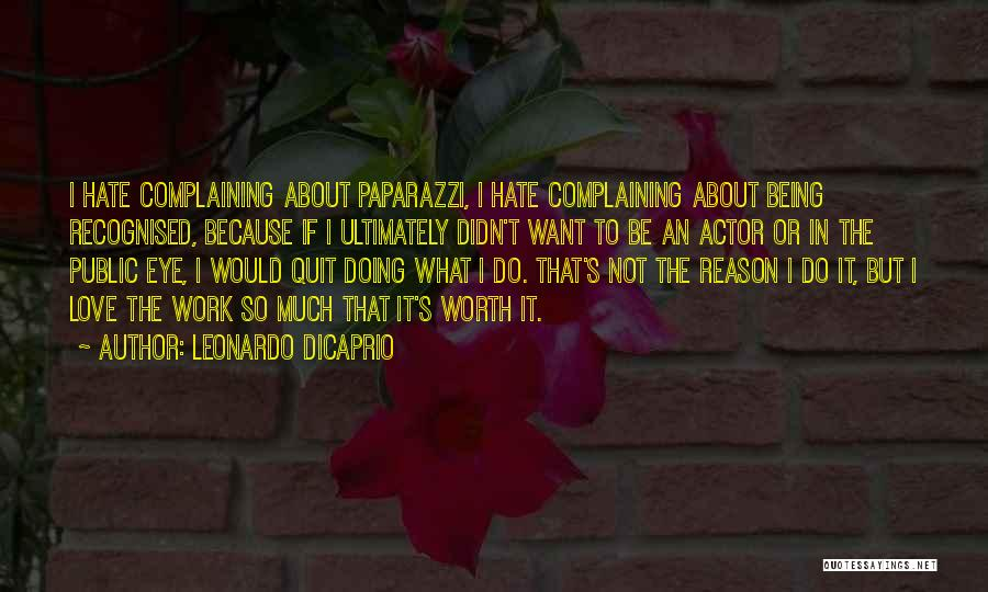 So Much Hate Quotes By Leonardo DiCaprio