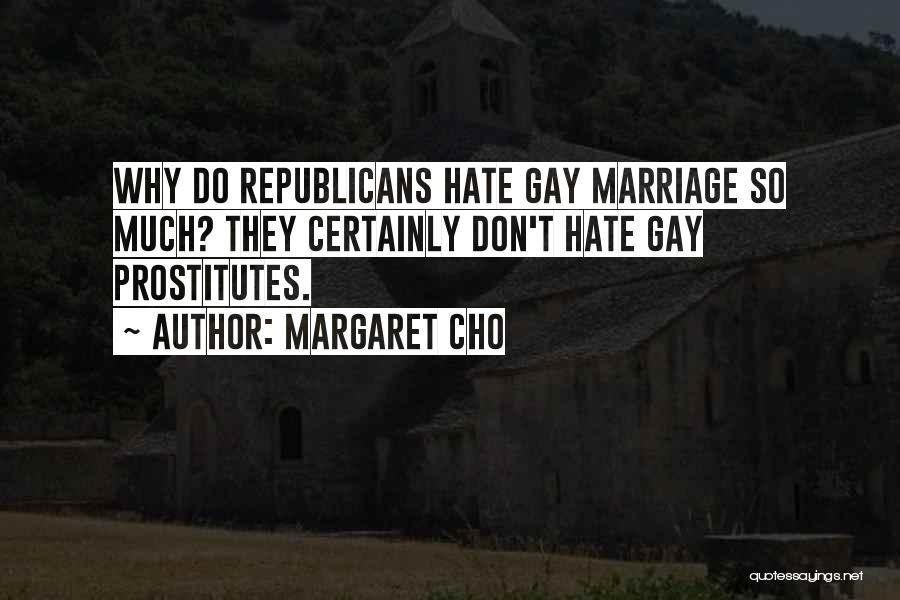 So Much Hate Quotes By Margaret Cho