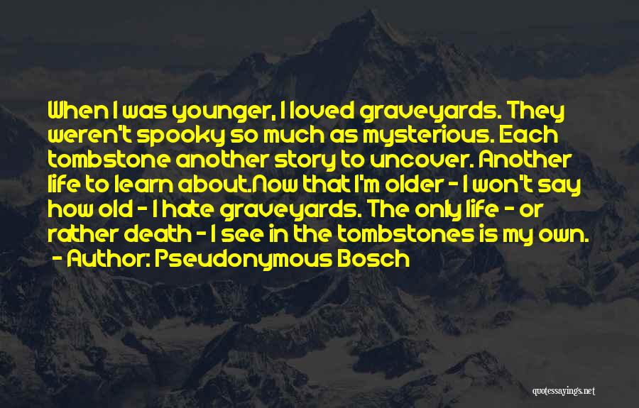 So Much Hate Quotes By Pseudonymous Bosch