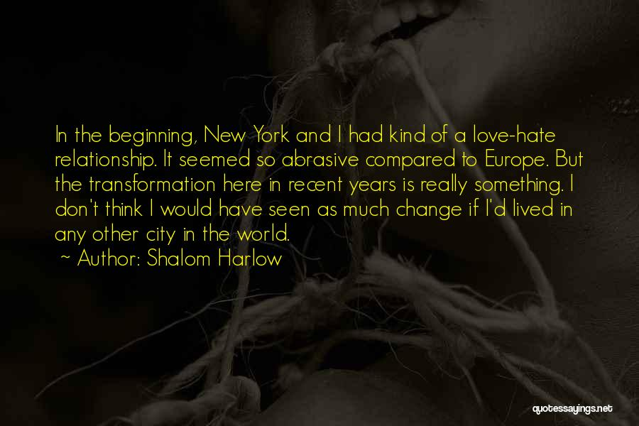 So Much Hate Quotes By Shalom Harlow