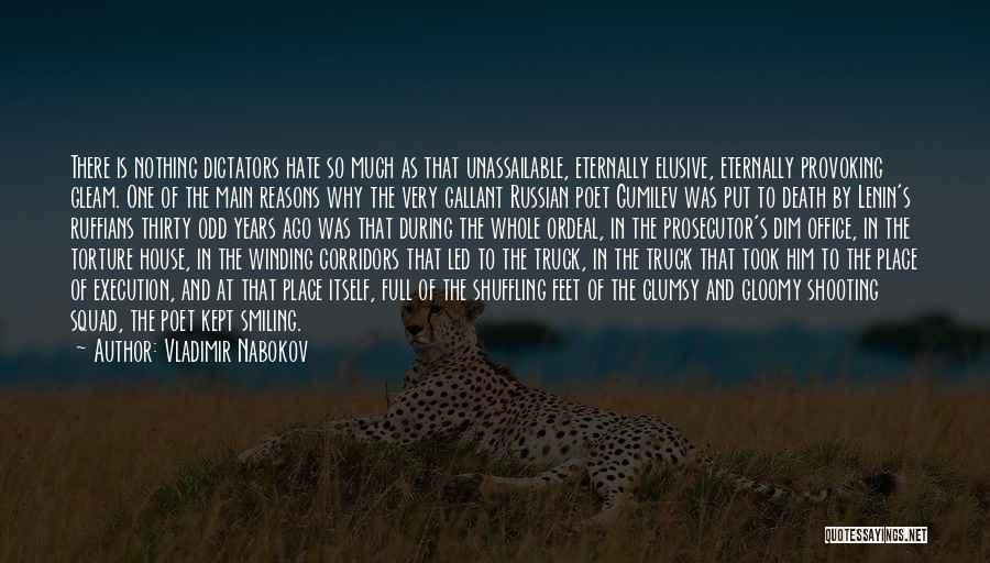So Much Hate Quotes By Vladimir Nabokov