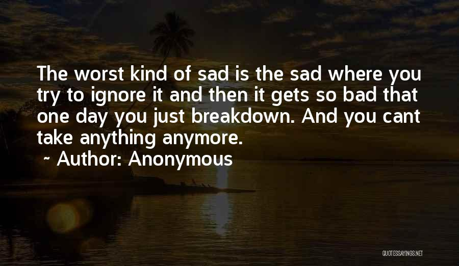 So So Sad Quotes By Anonymous
