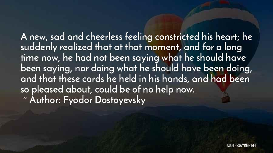 So So Sad Quotes By Fyodor Dostoyevsky