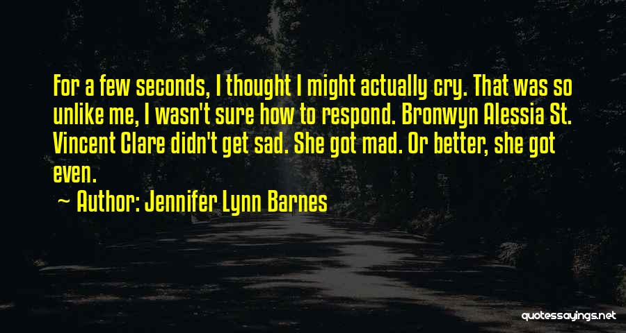 So So Sad Quotes By Jennifer Lynn Barnes