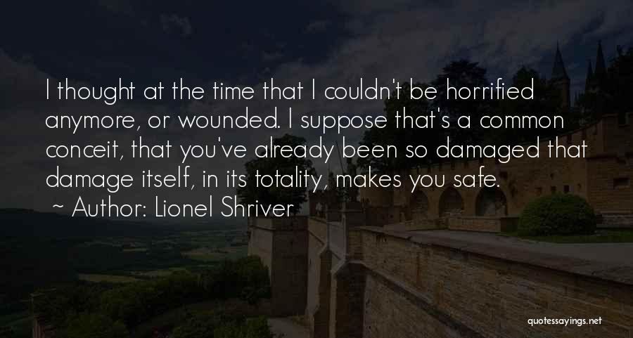 So So Sad Quotes By Lionel Shriver