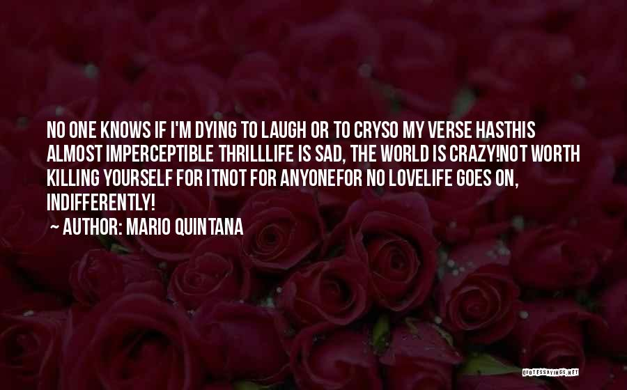 So So Sad Quotes By Mario Quintana