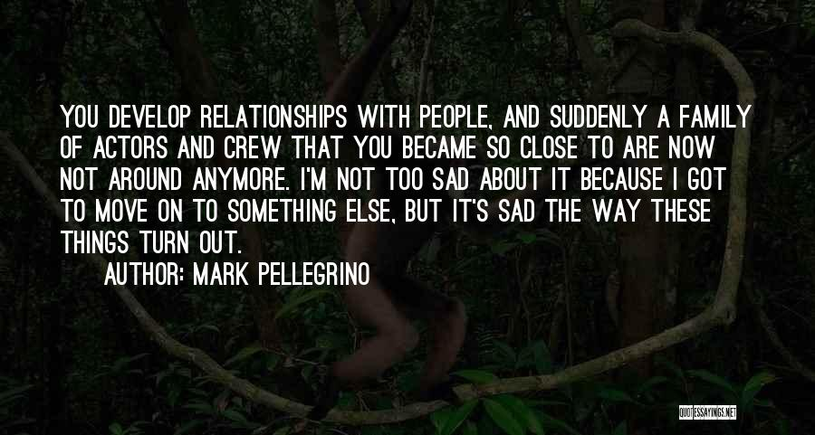 So So Sad Quotes By Mark Pellegrino