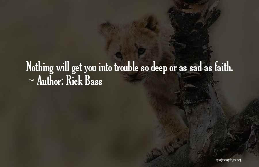So So Sad Quotes By Rick Bass