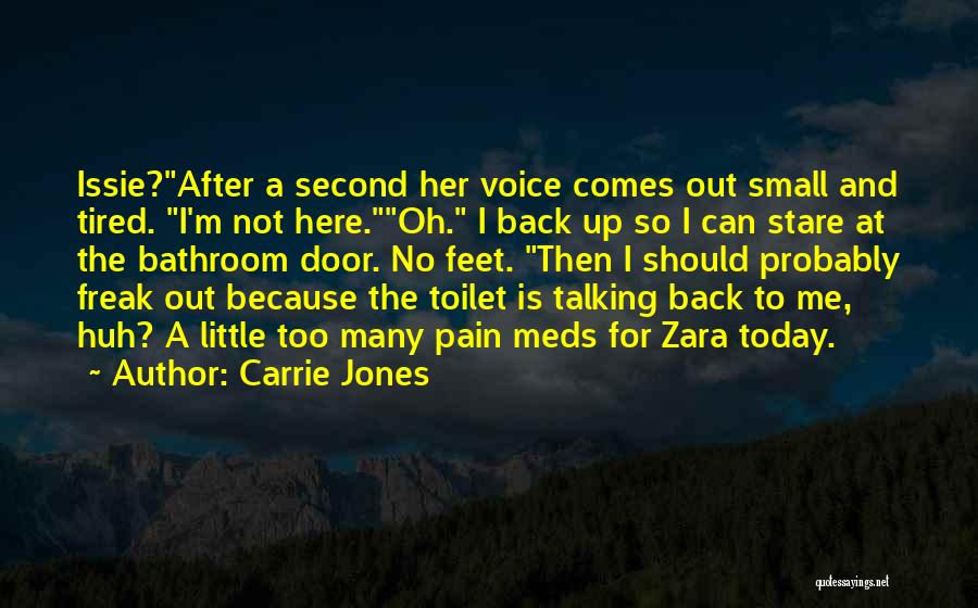 So Tired Today Quotes By Carrie Jones