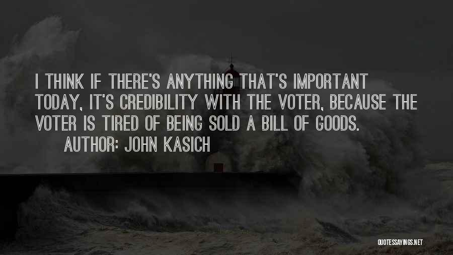 So Tired Today Quotes By John Kasich