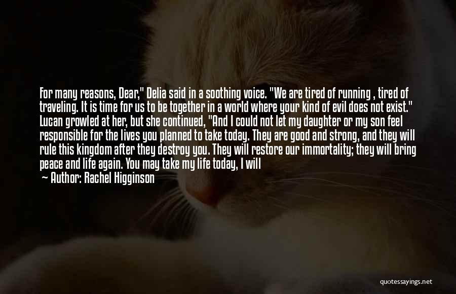 So Tired Today Quotes By Rachel Higginson
