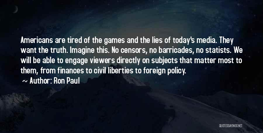 So Tired Today Quotes By Ron Paul