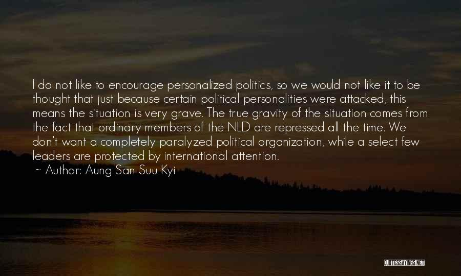 So Very True Quotes By Aung San Suu Kyi