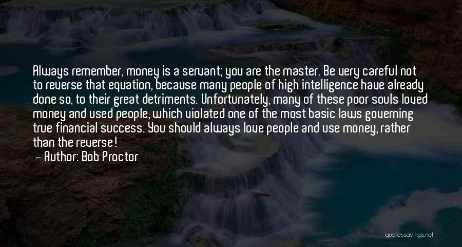 So Very True Quotes By Bob Proctor