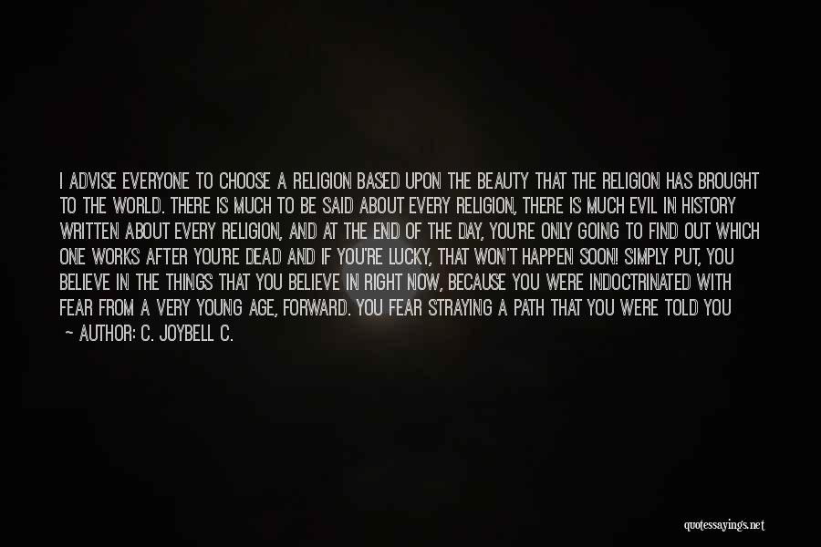So Very True Quotes By C. JoyBell C.