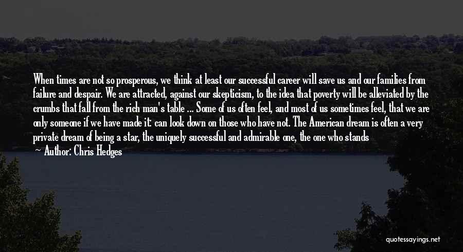 So Very True Quotes By Chris Hedges