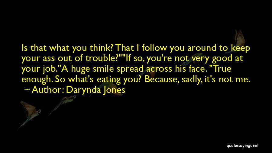 So Very True Quotes By Darynda Jones